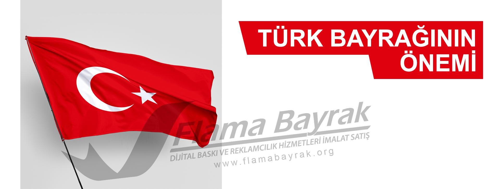 Türk Bayrağının Önemi